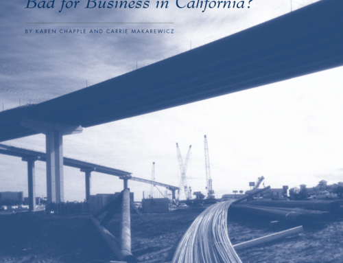 Restricting New Infrastructure: Bad for Business in California?